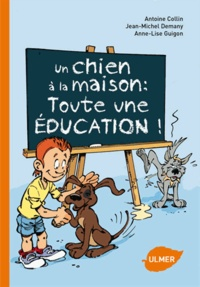 Un chien à la maison : toute une éducation!.pdf