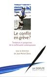 Jean-Michel Denis - Le conflit en grève ?.