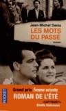 Jean-Michel Denis - Les mots du passé.