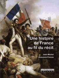 Jean-Michel Dequeker-Fergon - Une Histoire de France.