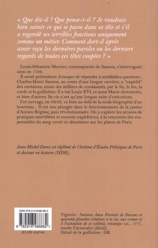 Charles-Henri Sanson. Une vie de bourreau (1739-1806)