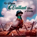 Jean-Michel Derex et Clément Masson - Le pigeon Vaillant, héros de Verdun.