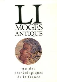 Jean-Michel Desbordes et Jean-Pierre Loustaud - Limoges antique.