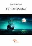 Jean-Michel Desire - Les nuits du conteur.