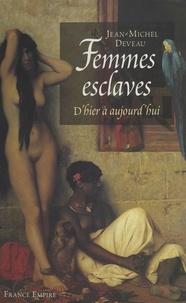 Jean-Michel Deveau - Femmes esclaves.