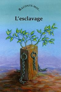 Jean-Michel Deveau - Raconte-moi... L'esclavage.