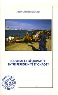 Openwetlab.it Tourisme et géographie, entre pérégrinité et chaos ? Image
