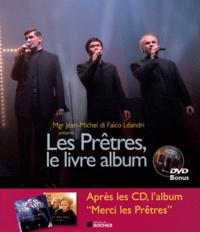 Jean-Michel Di Falco Léandri - Les Prêtres, le livre album. 1 DVD