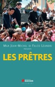Jean-Michel Di Falco Léandri - Les prêtres - Spritus Dei, le phénomène.