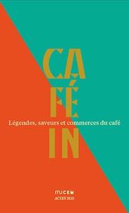 Jean-Michel Djian - Café in - Légendes, saveurs et commerces du café. Coffret en 5 volumes : Les recettes de Pierre Gagnaire ; L'économie du café ; La qualité du café ; Le Café du Dr Le Plé (1877) ; L'imaginaire du café.