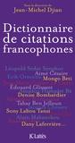 Jean-Michel Djian - Dictionnaire de citations francophones.
