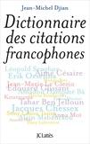 Jean-Michel Djian - Dictionnaire des citations francophones.