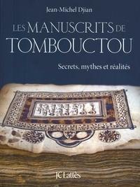 Jean-Michel Djian - Les manuscrits de Tombouctou.