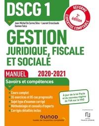 Jean-Michel Do Carmo Silva et Laurent Grosclaude - DSCG1 Gestion juridique, fiscale et sociale - Manuel - 2020-2021 - Réforme Expertise comptable.