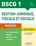 Jean-Michel Do Carmo Silva et Laurent Grosclaude - Gestion juridique, fiscale et sociale DSCG 1 - Manuel, corrigés inclus.
