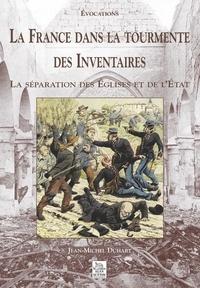 La France dans la tourmente des Inventaires. La séparation des Eglises et de lEtat.pdf