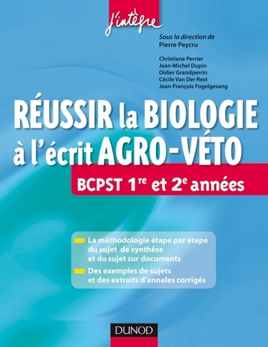 Pierre Peycru et Jean-Michel Dupin - Réussir la Biologie à l'écrit Agro-Veto.