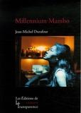 Jean-Michel Durafour - Millennium Mambo.