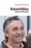 Jean-Michel Dussol - Richard Millian - L'honneur d'être torero.