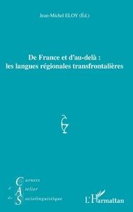 Jean-Michel Eloy - Carnets d'Atelier de Sociolinguistique  : De France et d'au-delà : les langues régionales transfrontalières.
