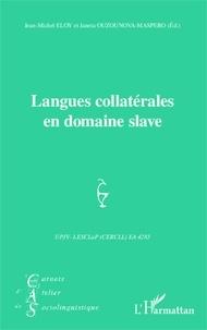 Jean-Michel Eloy et Janeta Ouzounova-Maspero - Carnets d'Atelier de Sociolinguistique N° 7/2013 : Langues collatérales en domaine slave.