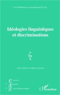 Jean-Michel Eloy - Idéologies linguistiques et discriminations.