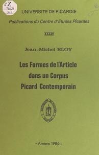 Jean-Michel Eloy et J. Boutet - Les formes de l'article dans un corpus Picard contemporain.