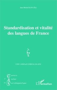 Jean-Michel Eloy - Standardisation et vitalité des langues de France.
