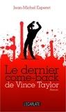 Jean-Michel Esperet - Le dernier come-back de Vince Taylor.