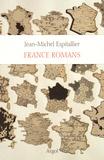 Jean-Michel Espitallier - France romans.