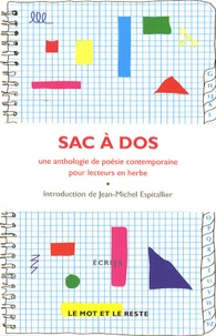 Jean-Michel Espitallier et Pierre Alféri - Sac à dos - Une anthologie de poésie contemporaine pour lecteurs en herbe.