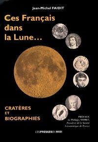 Histoiresdenlire.be Ces Français dans la Lune... - Cratères et biographies Image