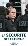 Jean-Michel Fauvergue - La sécurité des français.