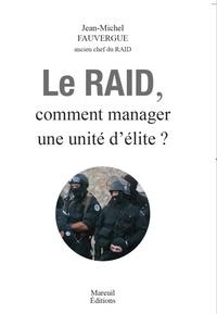 Le RAID - Comment manager une unité délite ?.pdf