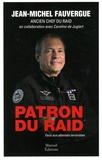 Jean-Michel Fauvergue et Caroline de Juglart - Patron du RAID - Face aux attentats terrorisites.