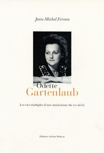Jean-Michel Ferran - Odette Gartenlaub.