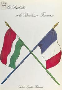 Jean-Michel Filliot et James A. Michel - Les Seychelles et la Révolution française.