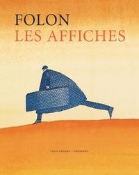 Jean-Michel Folon - Les affiches.