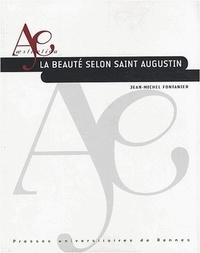 Jean-Michel Fontanier - La beauté selon saint Augustin.