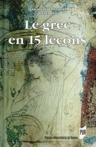 Jean-Michel Fontanier et Michel Menu - Le grec en 15 leçons.