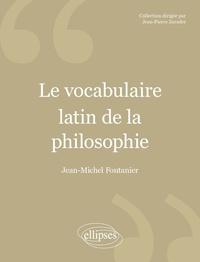 Goodtastepolice.fr Le vocabulaire latin de la philosophie - De Cicéron à Heidegger Image