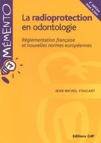 La radioprotection en odontologie - Réglementation française et nouvelles normes européennes.pdf