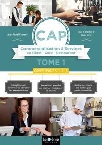 CAP Commercialisation & Services en Hôtel-Café-Restaurant 1re et 2e années - Tome 1, Compétences 1, 3, 5.pdf