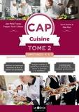 Jean-Michel Framery et François-Xavier Lefebvre - Compétences 4, 5, 6 CAP Cuisine - Tome 2.