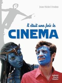 Jean-Michel Frodon - Il était une fois le cinéma.