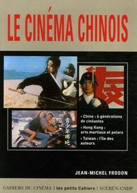 Jean-Michel Frodon - Le cinéma chinois.