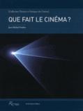 Jean-Michel Frodon - Que fait le cinéma ?.