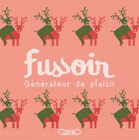 Jean-Michel Fussoir - Fussoir - Générateur de plaisir.