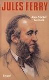 Jean-Michel Gaillard - Jules Ferry.