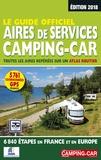 Jean-Michel Galès - Le guide officiel des aires de services camping-car - Toutes les aires repérées sur un atlas routier, 6840 étapes en France et en Europe.